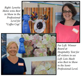 "Lynetta Motes wins Best in Show in the Professional Level for ""Coffee Cup"" and Lois Mash wins Best in Show in the Semi-Professional Level"